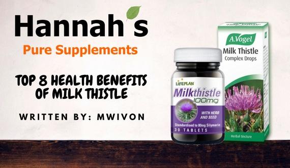 TOP 8 HEALTH BENEFITS OF MILK THISTLE